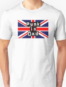 Punk is Dad T-Shirt