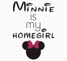 Minnie Is my Homegirl Kids Tee