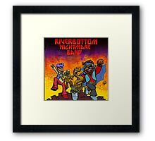 River Bottom Nightmare Band Framed Print