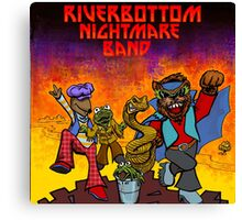 River Bottom Nightmare Band Canvas Print