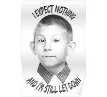 I expect nothing Poster
