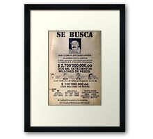 Pablo Escobar wanted poster Framed Print