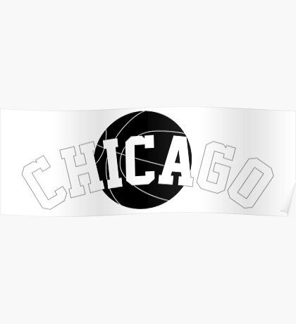 Chicago Basketball [WHITE] Poster