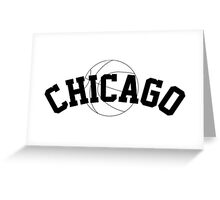 Chicago Basketball [BLACK] Greeting Card