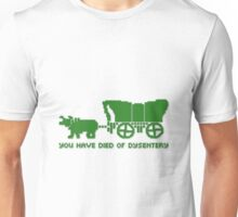 oregon trail died of dysentry Unisex T-Shirt