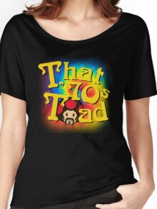 That 70s Toad Women's Relaxed Fit T-Shirt