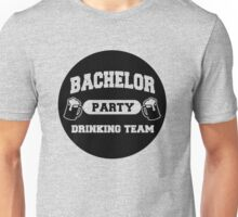 MARRIAGE : BACHELOR PARTY DRINKING TEAM Unisex T-Shirt