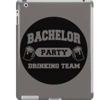 MARRIAGE : BACHELOR PARTY DRINKING TEAM iPad Case/Skin