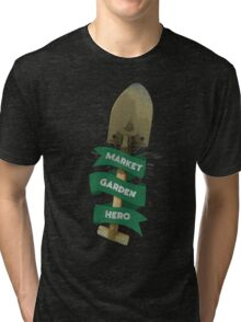 MARKET GARDEN HERO - Team Fortress 2 Tri-blend T-Shirt