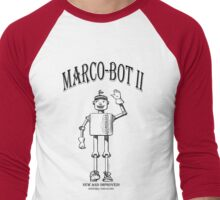 MARCO-BOT II:   New and Improved! Men's Baseball ¾ T-Shirt