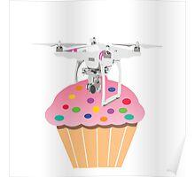 Cute Cupcake Drone Poster