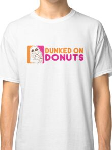 Dunked On Donuts Classic T-Shirt