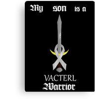 VACTERL Warrior --- My son Canvas Print