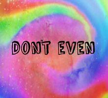 Don't Even by ILoveSparklez