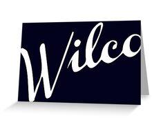 Wilco Greeting Card