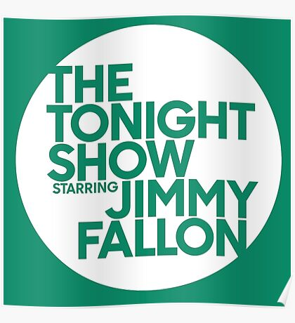 TONIGHT SHOW  Poster