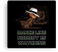 dance like nobody is watching  Canvas Print
