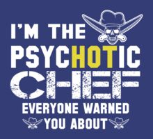 Chef T-shirt , chef, cooking, cook, kitchen, funny, lol, humor, badass, job title, work, badass job title, worker, cool,  by tommyendy