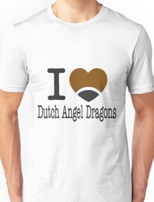 I heart Dutch Angel Dragons (Telephone version) Unisex T-Shirt