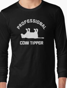 PRO COW TIPPER TIPPING FUNNY Long Sleeve T-Shirt