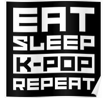 eat sleep kpop repeat 2 Poster