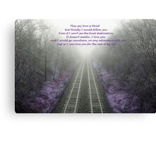 I will blindly follow you Canvas Print