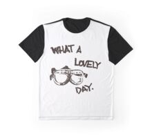 What a lovely day Graphic T-Shirt