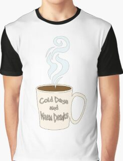 Cold Days and Warm Drinks Graphic T-Shirt