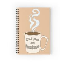 Cold Days and Warm Drinks Spiral Notebook