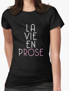 La Vie En Prose (La Vie En Rose - Dark Background) Womens Fitted T-Shirt