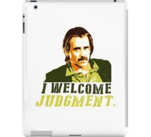 I welcome judgment iPad Case/Skin