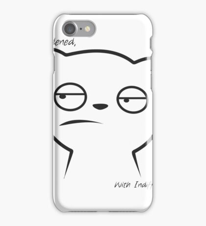Overburdened With Indifference- Meh iPhone Case/Skin