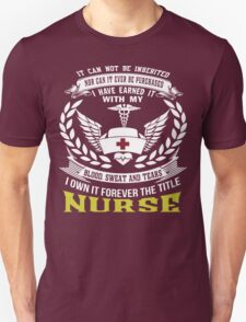 I Own It Forever The Tittle Nurse. T-Shirt