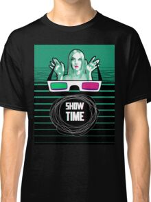 Show time Classic T-Shirt
