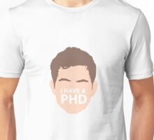 I have a PHD Unisex T-Shirt