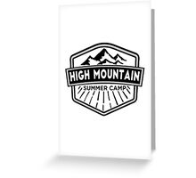 Hight Mountain Summer Camp Greeting Card