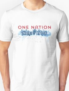 Global Warming - One Nation Under Water Unisex T-Shirt