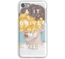 Troye Sivan - & IT DRIVES ME WILD iPhone Case/Skin