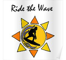 Cool Ride the Wave Surfing Art Poster