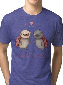 Love Pugs Tri-blend T-Shirt