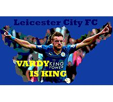 Vardy is King Photographic Print