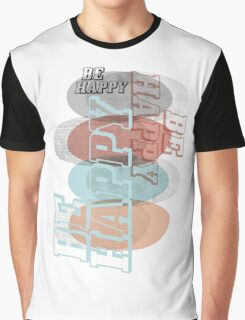 HE HAPPY - CREAZY STYLE Graphic T-Shirt