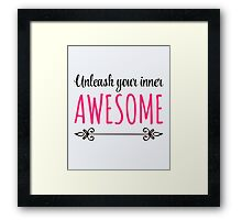 Unleash Inner Awesome Funny Quote Framed Print