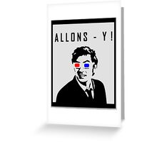 Doctor Who - Allons- y Tenth Doctor Greeting Card