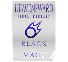 Final Fantasy - Heavensward & Explorers Black Mage Poster