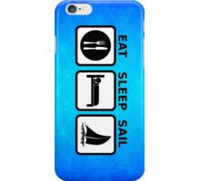 Eat Sleep Sail iPhone Case/Skin