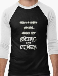 Disabled and Awesome (White on Black) Men's Baseball ¾ T-Shirt