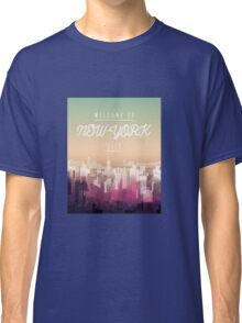 Welcome to NY Classic T-Shirt
