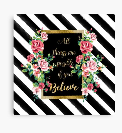 """Modern golden inspirational  quote, """"all things are possible if you believe"""" Canvas Print"""