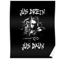 Jus Drein Jus Daun (Commander Lexa The 100) Poster